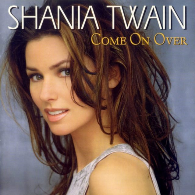 9 shania twain come on over.jpg