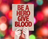 Be a Hero Give Blood sign